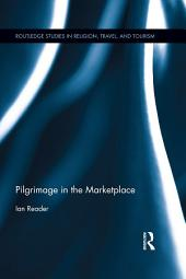 Pilgrimage in the Marketplace