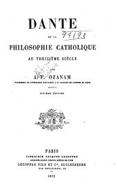 Dante et la philosophie catholique au XIIIe siècle. 6. éd. 1872