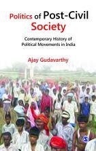 Politics of Post Civil Society PDF