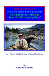 BTWE Clarkfork River - June 22, 2000 - Montana: BEYOND THE WATER'S EDGE