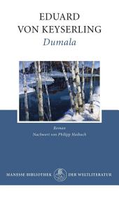 Dumala: Roman