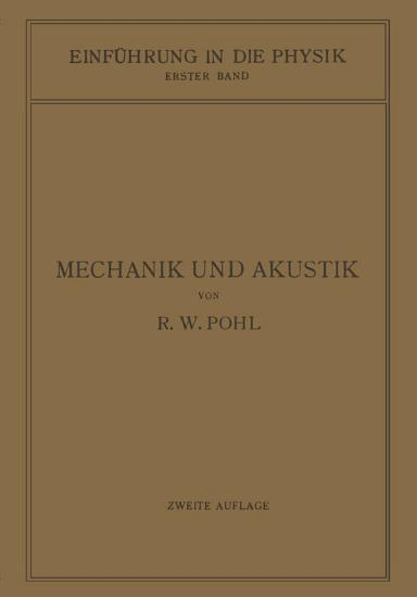 Einf  hrung in die Mechanik und Akustik PDF