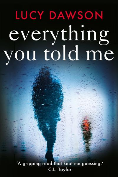 Download Everything You Told Me Book