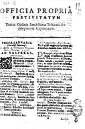 Officia propria festiuitatum totius ordinis sanctissimæ trinitatis redemptionis captiuorum