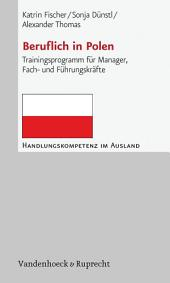 Beruflich in Polen: Trainingsprogramm für Manager, Fach- und Führungskräfte