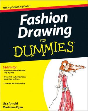 Fashion Drawing For Dummies PDF