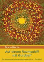 Auf einem Raumschiff mit Gurdjieff PDF