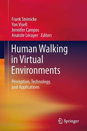 Human Walking in Virtual Environments PDF