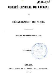 Comité central de vaccine dans le département du Nord: traveaux des années 1840 et 1841