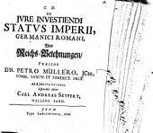 De iure Investiendi Status Imperii, Germanici Romani: Von Reichs-Belehnungen