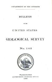 Bulletin - United States Geological Survey: Issues 142-149