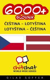 6000+ Čeština - Lotyština Lotyština - Čeština Slovník