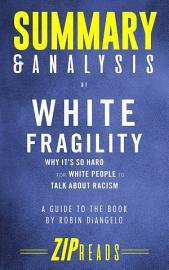 Summary   Analysis Of White Fragility