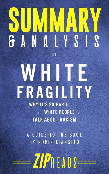 Summary & Analysis of White Fragility