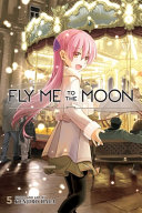 Fly Me to the Moon, Vol. 5