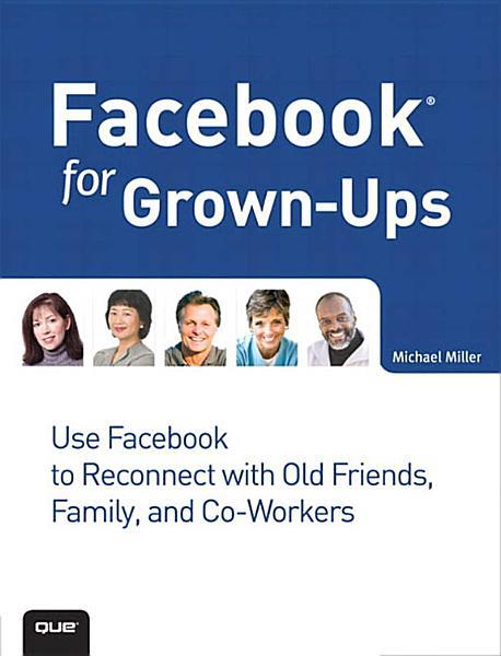 Download Facebook for Grown Ups Book