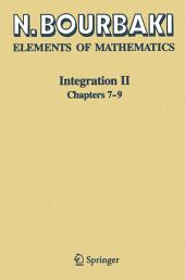Integration II: Chapters 7–9