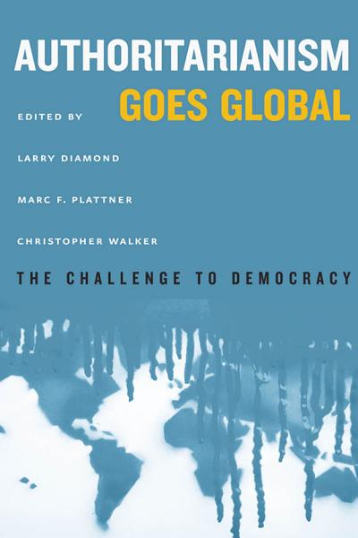 Download Authoritarianism Goes Global Book