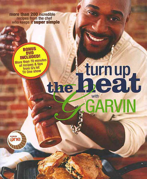 Turn Up the Heat with G  Garvin