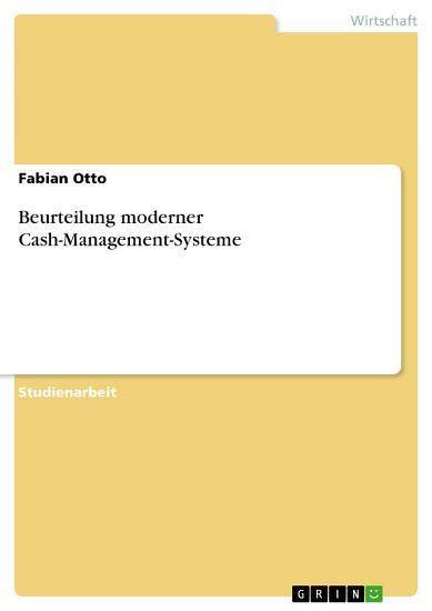 Beurteilung moderner Cash Management Systeme PDF