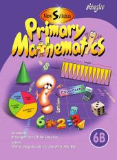 New Syllabus Primary Mathematics Textbook 6B
