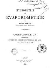 Hygrométrie et évaporométrie: communication présentée à la Société des sciences industrielles de Lyon, dans sa séance du 27 juin 1877