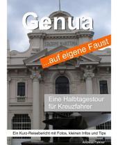 Genua auf eigene Faust: Halbtagestour für Kreuzfahrer