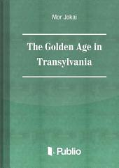 The Golden Age in Transylvania