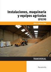 UF0390 - Instalaciones, maquinaria y equipos agrícolas