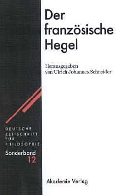 Der franz  sische Hegel PDF