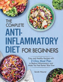 The Complete Anti Inflammatory Diet For Beginners Book PDF