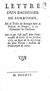 Lettre d'un bachelier de Sorbonne, de la tribu de Bourges dans la nation de France, à un chanoine de Toulouse, sur ce qui s'est passé dans l'université de Paris, le 10 octobre 1715, au sujet de la déposition du sieur Poirier, recteur de l'université de Paris. (A Paris, le 28 juin 1715): Compliment fait à son A.R. Monseigneur le duc d'Orléans... par Monsieur de Montempuys, recteur de l'université, le 26. jour de novembre 1715