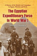 The Egyptian Expeditionary Force in World War I