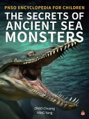 The Secrets of Ancient Sea Monsters