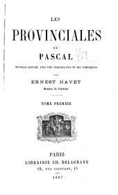 Les provinciales de Pascal: Volume1