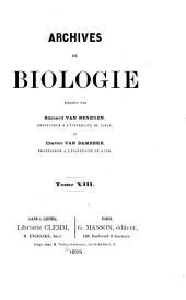 Archives de biologie: Archives of biology, Volume 13