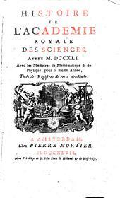 Histoire de l'Académie Royale des Sciences: avec les mémoires de mathématique et de physique pour la même année ; tirés des registres de cette Académie. 1741 (1747), [1]