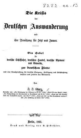 Die Krisis der Deutschen Auswanderung und ihre Ben  tzung f  r Jetzt und Immer  etc   Anhang    PDF