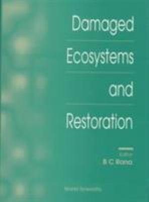 Damaged Ecosystems and Restoration PDF