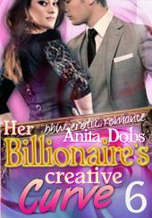 Her Billionaire's Creative Curve #6 (bbw Erotic Romance): The Billionaire's Curve Desire Series