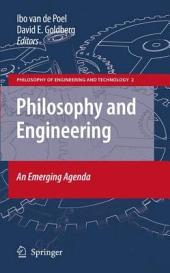 Philosophy and Engineering: An Emerging Agenda