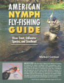 American Nymph Fly-Fishing Guide