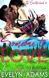 Someone to Love: The Southerlands 8