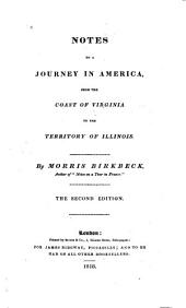 Notes on a Journey in America: From the Coast of Virginia to the Territory of Illinois