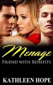 Menage: Friends with Benefits
