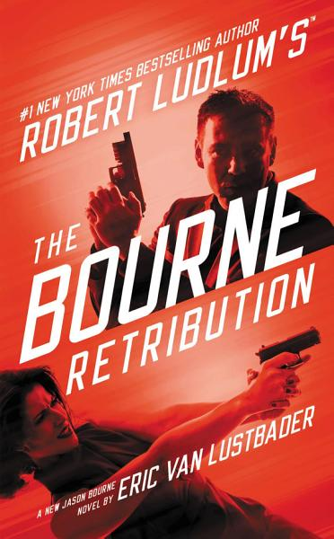 Download Robert Ludlum s  TM  The Bourne Retribution Book