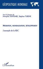 Migration mondialisation développement: L'exemple de la RDC