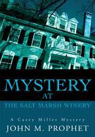 Mystery at the Salt Marsh Winery PDF