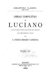 Obras completas de Luciano: Volumen 3