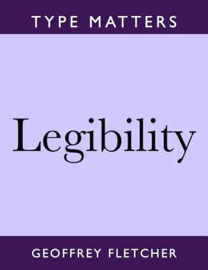 Legibility  Type Matters